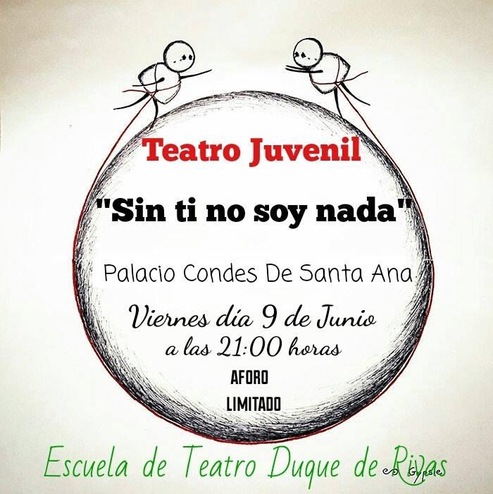 """""""Sin ti no soy nada"""". Festival Escuela de Teatro """"Duque de Rivas"""" @ Palacio de los Condes de Santa Ana"""