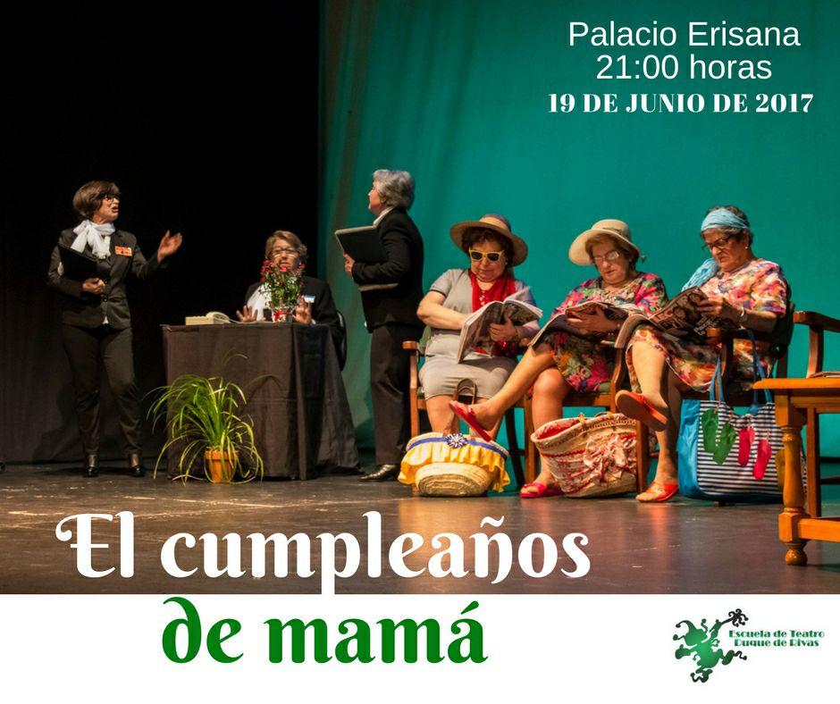 El cumpleaños de Mamá @ Palacio Erisana