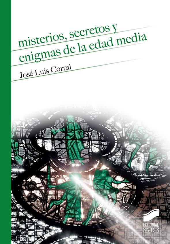 Presentación del libro SECRETOS Y ENIGMAS DE LA EDAD MEDIA de José Luis Corral @ Palacio de los Condes de Santa Ana