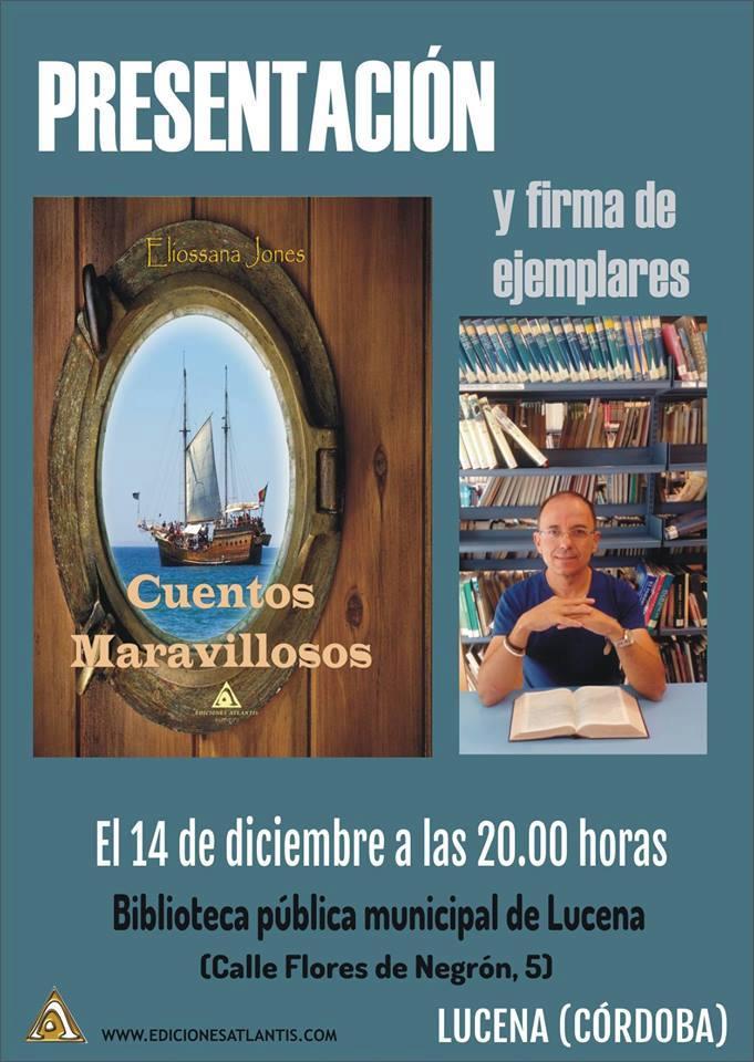 """Presentación - Eliossana Jones (Juan Luis Muñoz) """"Cuentos maravillosos"""" @ Biblioteca Pública Municipal"""