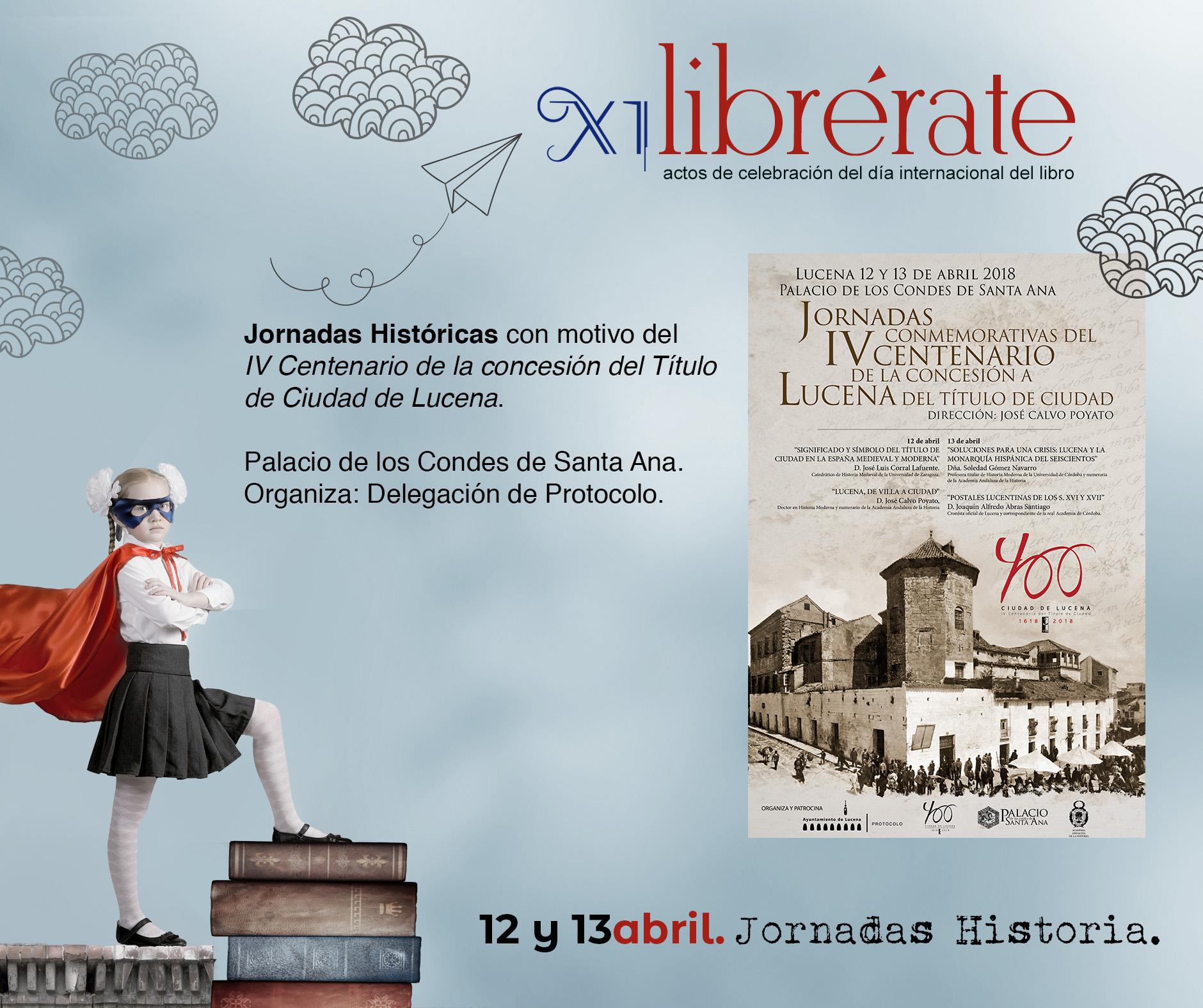 Jornadas Históricas con motivo del IV Centenario de la concesión del Título de Ciudad de Lucena @ Palacio de los Condes de Santa Ana