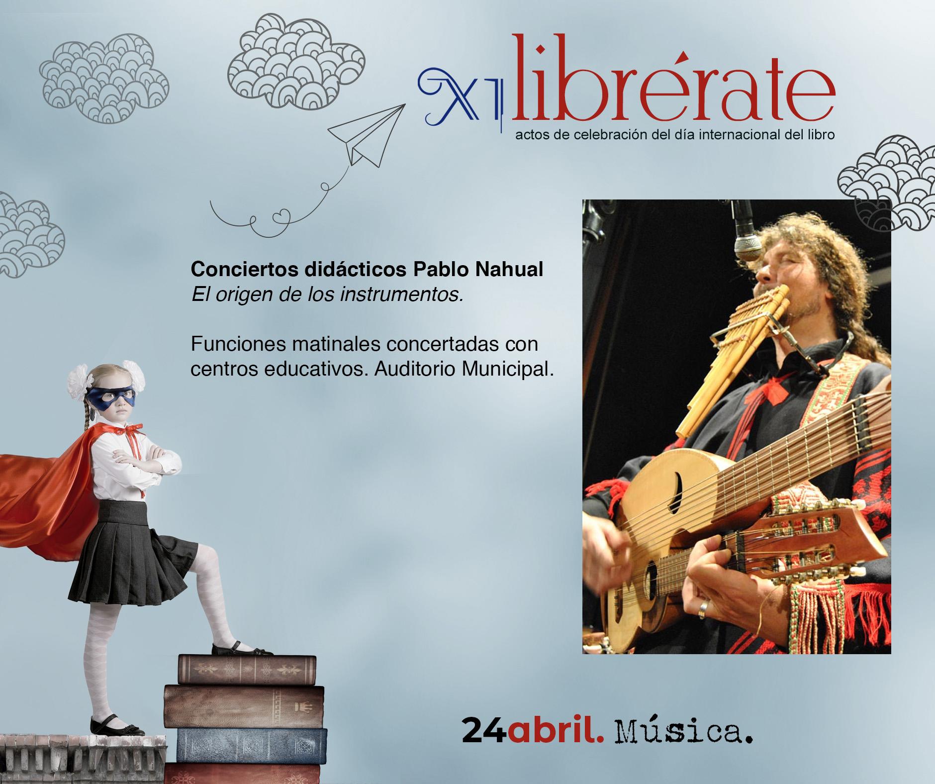 Conciertos didácticos Pablo Nahual El origen de los instrumentos @ Auditorio Municipal (Centros Educativos)