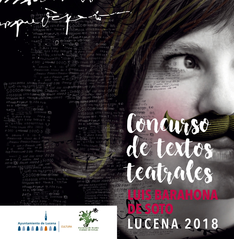 "CONCURSO NACIONAL DE TEXTOS TEATRALES ""LUIS BARAHONA DE SOTO"" @ Delegación de Cultura del Excmo. Ayto. de Lucena  | Lucena | Andalucía | España"