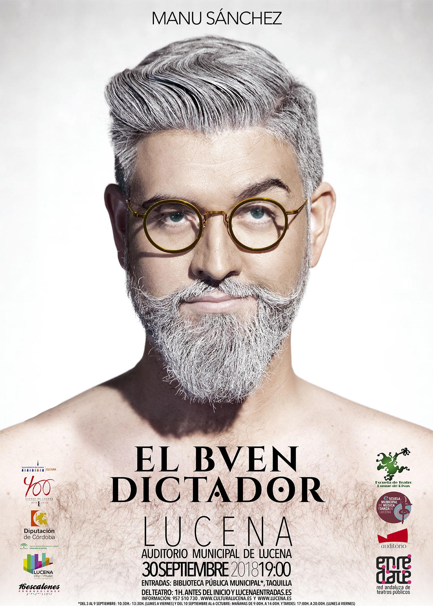 EL BUEN DICTADOR @ Auditorio Municipal