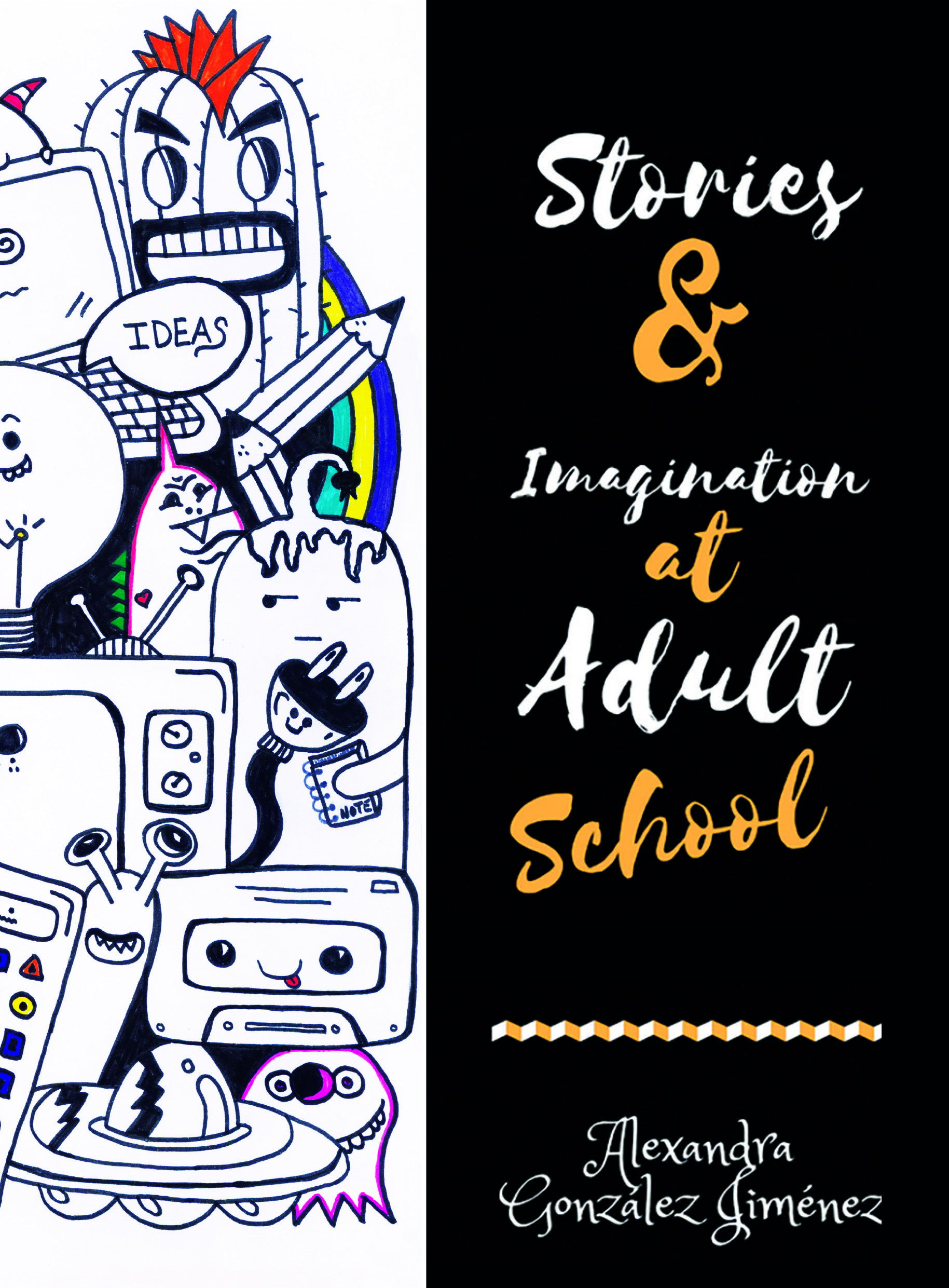 """Stories & Imagination at Adult School"" @ Biblioteca Pública Municipal"