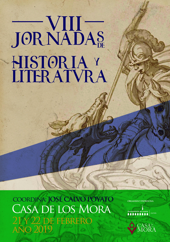 VIII Jornadas de Historia y Literatura @ Casa de los Mora