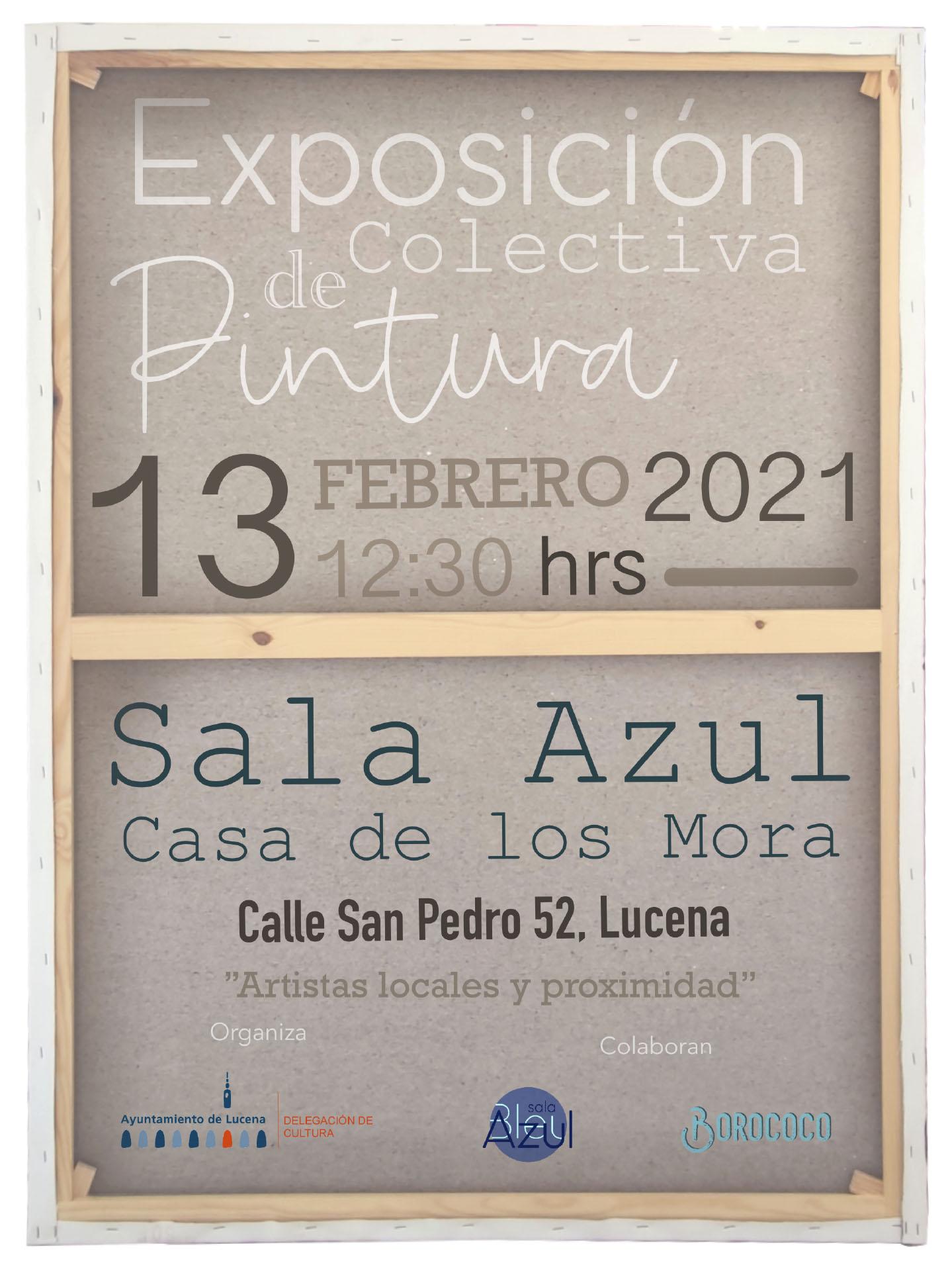 Exposición de Pintura emergente lucentina. @ casa de los Mora