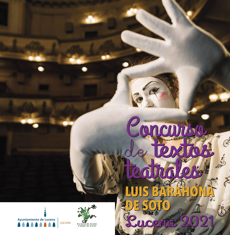 """Concurso Nacional de Textos Teatrales """"Luis Barahona de Soto"""" 2021"""
