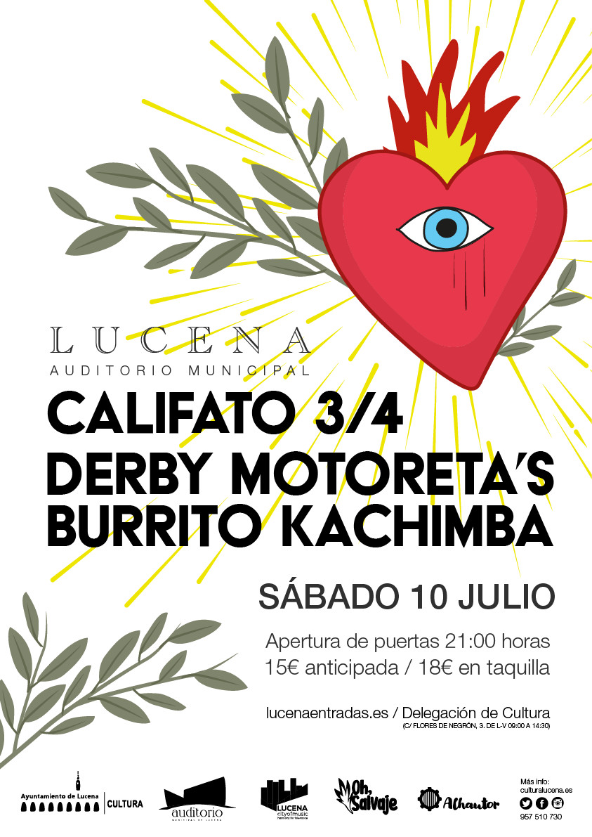 Califato 3/4 y Derby Motoreta´s Burrito Kachimba, en concierto en Lucena @ Auditorio de Lucena (patio)