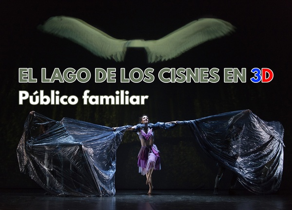 EL LAGO DE LOS CISNES 3 D @ Auditorio Municipal de Lucena