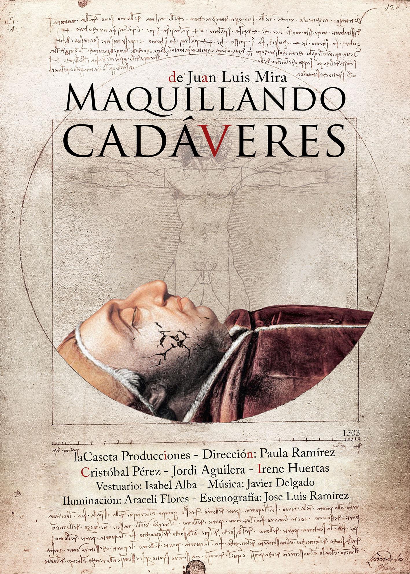 MAQUILLANDO CADÁVERES de Juan Luis Mira @ Palacio Erisana